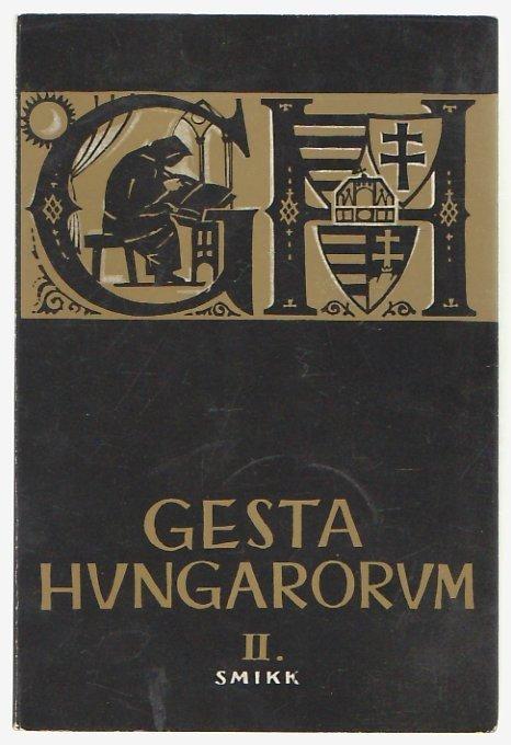 «Деяния Венгров» магистра П., которого называют анонимом